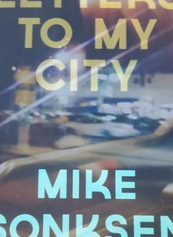 """""""Letters to My City,"""" Mike Sonksen for Sale in Los Angeles,  CA"""
