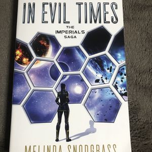 In Evil Times: The Imperials Saga by Melinda Snodgrass for Sale in Carrollton, TX