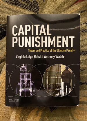 Capital Punishment (Theory and Practice of the Ultimate Penalty) for Sale in Medford, MA