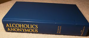 Alcoholics Anonymous 4th Edition Hardcover ISBN 978-1-893007-16-1 for Sale in Bellflower, CA