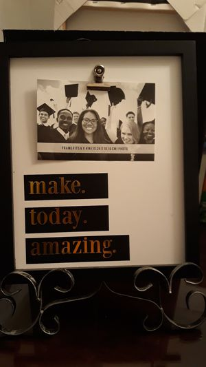 Make. Today. Amazing. Frame. New for Sale in Tonawanda, NY