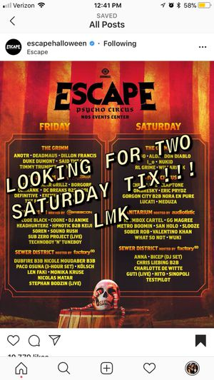 ESCAPE SATURDAY TICKETS for Sale in East Los Angeles, CA