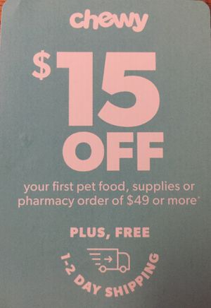 Chewy coupon $15 off for Sale in Gilbert, AZ
