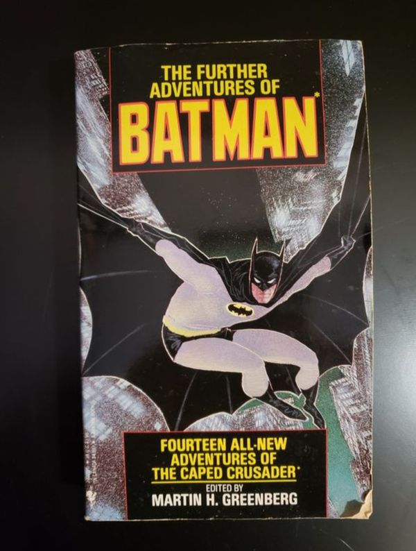 The Further Adventures of Batman : 14 All-New Adventures of The Caped Crusader