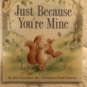 "New Children's Book ""Just Because You're Mine"" for Sale in Tigard, OR"