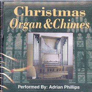 Adrian Phillips : Christmas Organ & Chimes CD for Sale in Clackamas, OR