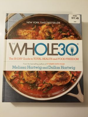 The Whole30: The 30-Day Guide to Total Health and Food Freedom for Sale in Modesto, CA