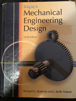 Shigley's Mechanical Engineering design! for Sale in Glendale, CA