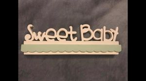 Standing Wood 'Sweet Baby' sign - about 12'' for Sale in Sterling, VA