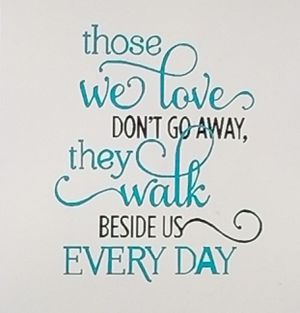 Those we love don't go away they walk beside us everyday shirt for Sale in Florence, MS