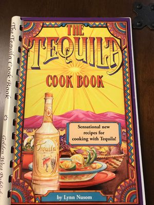 The Tequila Cook Book for Sale in West Covina, CA
