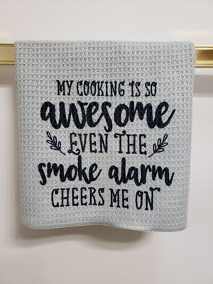 My cooking is so awesome even the smoke alarm cheers me on tea towel for Sale in Saint Ansgar, IA