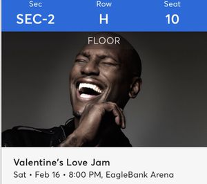 VALENTINES DAY LOVE JAM TICKETS - TYRESE, AVANT, 112, NEXT for Sale in Alexandria, VA