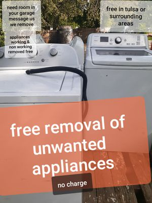 Free removal unwanted appliances for Sale in Tulsa, OK