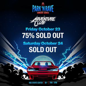 "Park N Rave ""Adventure Club"" Drive in Fest for Sale in San Bernardino, CA"