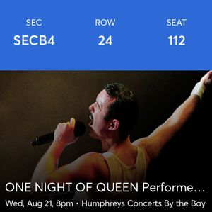 1 Ticket to One Night of Queen @ Humphrey's for Sale in San Diego, CA