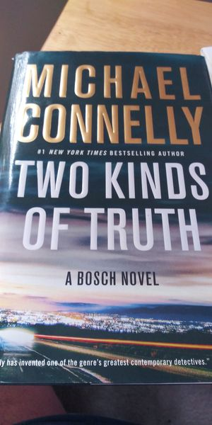 MIICHAEL CONNELLY TWO KINDS OF TRUTH. BOSCH NOVEL. for Sale in Washington, DC