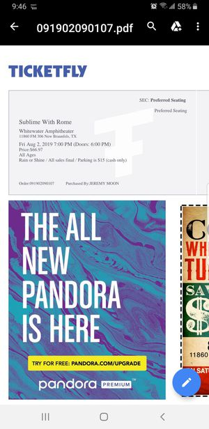 Tickets Sublime w/ Rome @ Whitewater in New Braunfels Aug 2nd 730. Have 2 tickets, preferred seating. Paid 82 a piece with tax. $140 for the pair. for Sale in San Antonio, TX