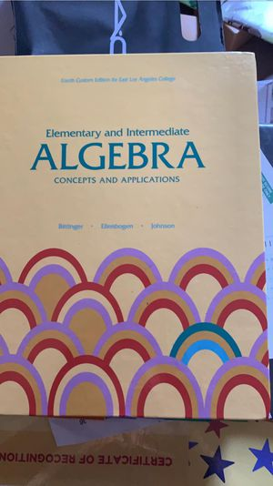 Elementary and Intermediate Algebra, Concepts and Applications for Sale in South Gate, CA
