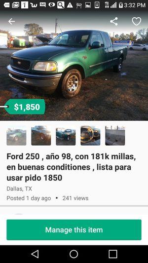 Ford 250 , año 98, con 181k millas, en buenas conditiones , lista para usar pido 1850 for Sale in Dallas, TX