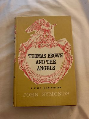 Thomas Brown And The Angels by John Symonds- Printed 1961 Great Britain for Sale in Bellevue, WA