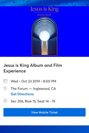 Kanye West tickets at The Forum LA 10/23 @ 8pm for Sale in Inglewood, CA