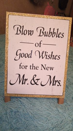 Blow bubbles sign for wedding for Sale in Midland, TX