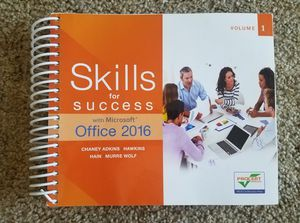 "College textbook ""Skills for Success with Microsoft Office 2016"" volume 1 Pearson ISBN: 9780134320786 90000 for Sale in Avondale, AZ"
