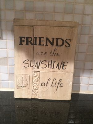 Friends are the sunshine of life wall decor for Sale in Austin, TX