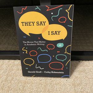They Say I Say Textbook For English College Course for Sale in Clovis, CA