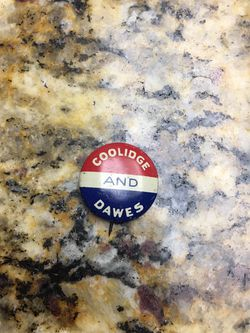 1924 Coolidge And Dawes Political Button. All Buttons Are Included for Sale in Clovis,  CA