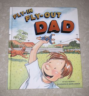 Brand new large hardcover kids book, Fly-In Fly-Out Dad by Sally Murphy for Sale in Plantation, FL