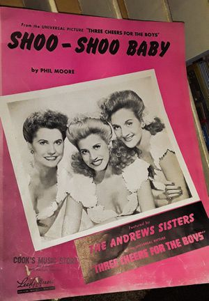 "1943 Original Sheet Music for The Andrews Sisters ""Shoo-Shoo Baby "" for Sale in Parkland, WA"