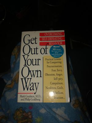 Get Out of Your Own Way by Mark Goulston for Sale in Chillicothe, IL