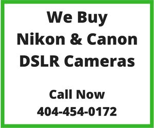Buying Nikon Canon DSLR cameras for Sale in Norcross, GA