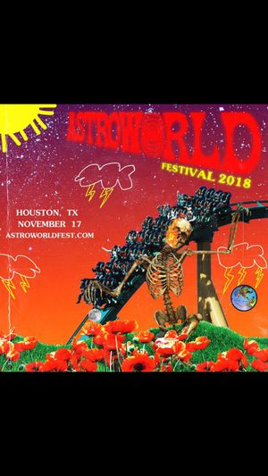 I only have one AstroWorld ticket for Sale in Rosenberg, TX