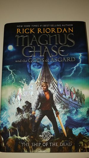 Magnus Chase and the Gods of Asgard Book 3: The Ship of the Dead for Sale in Pico Rivera, CA
