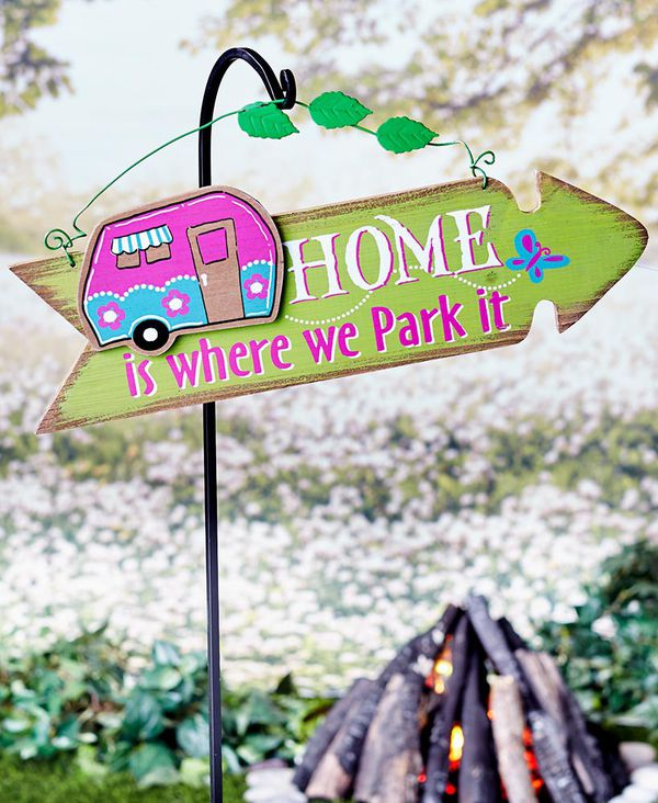 ***Camper sign Home is where we park it****