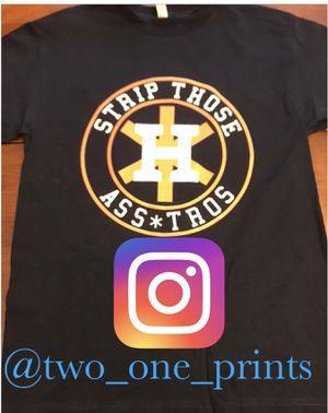 Strip Those Ass*tros T shirt for Sale in Huntington Park, CA