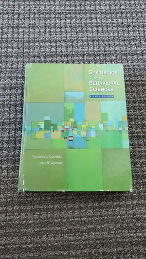 [Used] Statistics for the Behavioral Sciences 8th Edition Hard Cover for Sale in Redwood City, CA