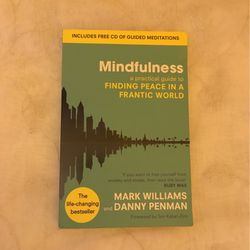 Mindfulness A Practical Guide To Finding Peace In A Frantic World By Mark Williams And Danny Penman for Sale in Chino,  CA