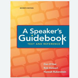 A Speaker's Guidebook Text and Reference 7th Edition by Dan O'Hair & Rob Stewart 9781319064655 eBook PDF Free Instant Delivery for Sale in Ontario, CA