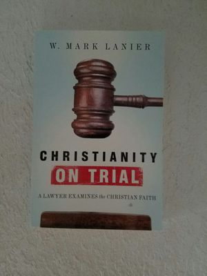 Christianity on trial by Mark lanier for Sale in Tuscola, TX