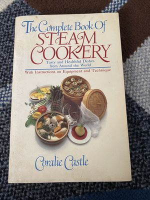 1985 Steam Cookery Book By Coralie Castle for Sale in Watsonville, CA