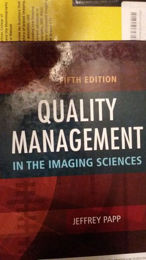 Quality Management in the Imaging Sciences, 5th ed. for Sale in HILLTOP MALL, CA