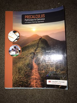 Precalculus Pathways to Calculus (Seventh Edition) for Sale in Litchfield Park, AZ