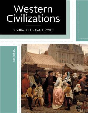 Western Civilizations Their History & Their Culture 19th Edition Volume 1 by Joshua Cole & Carol Symes eBook PDF Instant delivery for Sale in West Covina, CA