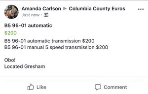 B5 96-01 automatic transmission and manual for Sale in Gresham, OR