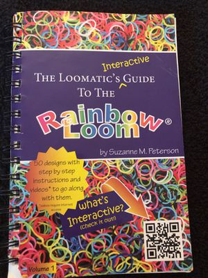 The Loomatic's guide to the Rainbow Loom for Sale in Newportville, PA