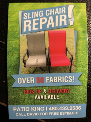 If your chairs are ripped faded and are in need of new fabric patio king can do your job for Sale in Scottsdale, AZ